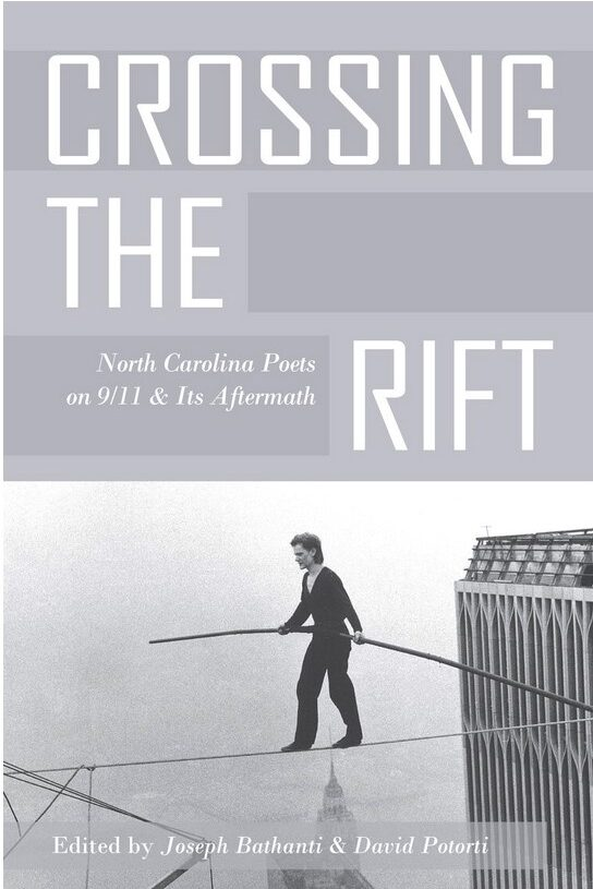 Book cover of Crossing the Rift, a collection of poetry by North Carolina writers about 9/11. The cover image includes a man walking on a highwire between the former twin towers of the World Trade Center.